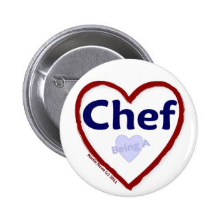 Love Being a Chef Pinback Button