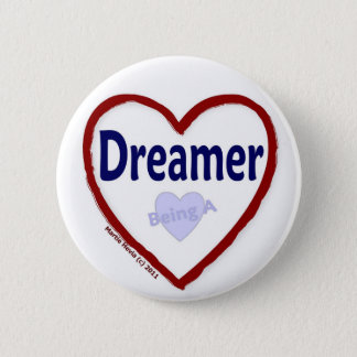 Love Being a Dreamer Button