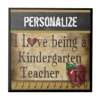 Love being a Kindergarten Teacher Tile