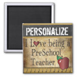 Love being a PreSchool Teacher Refrigerator Magnets