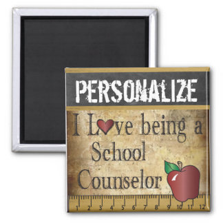 Love being a School Counselor 2 Inch Square Magnet