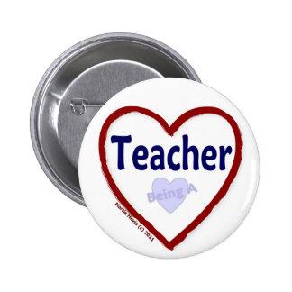 Love Being a Teacher Pinback Button