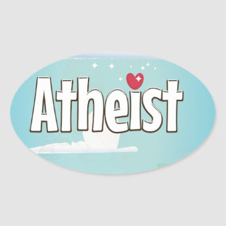 Love being an Atheist Oval Sticker