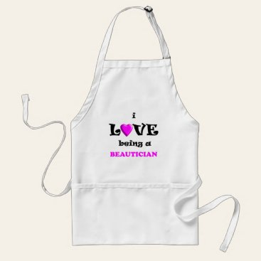 Love Being Beautician (2) Aprons