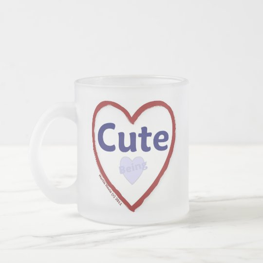 Love Being Cute Frosted Glass Coffee Mug