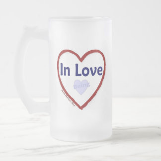 Love Being in Love Frosted Glass Beer Mug