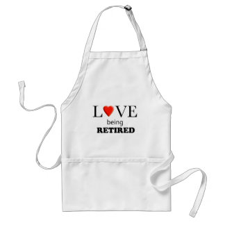 Love Being Retired Adult Apron