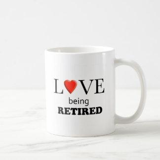 Love Being Retired Coffee Mug