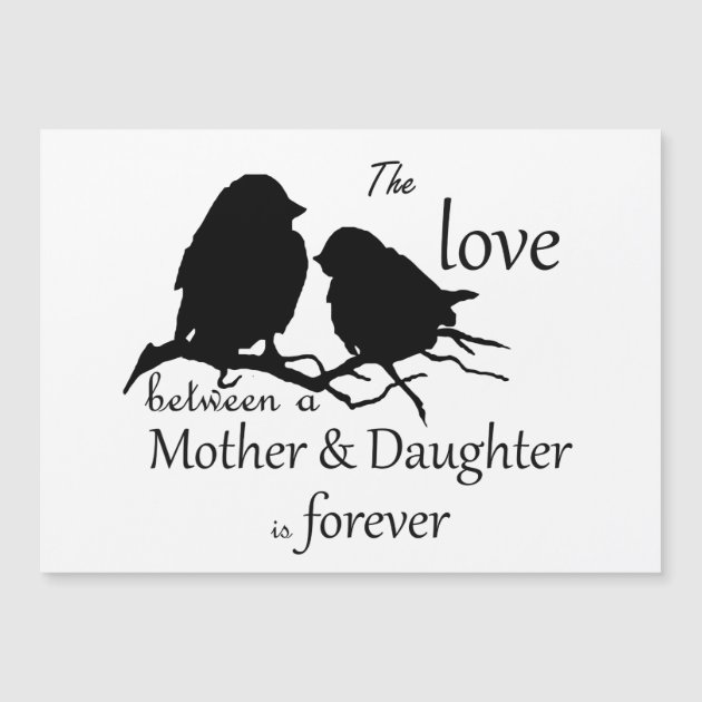 Love Between Mother Daughter Bird Quote Zazzle Com