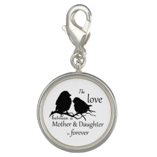 Love Between Mother Daughter Bird Quote Charm