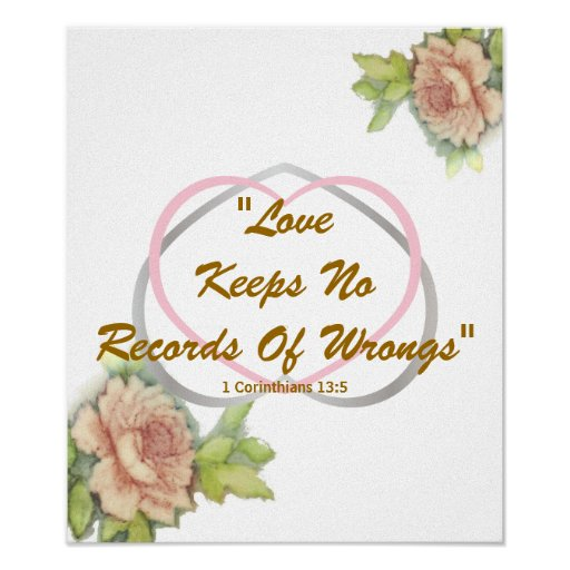"""Love Biblical Message"""" Love Keeps No Records... Posters"""