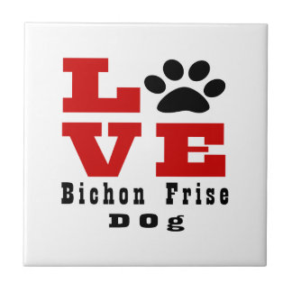 Love Bichon Frise Dog Designes Tile