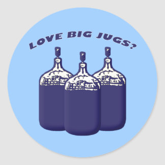 Love Big Jugs? Classic Round Sticker