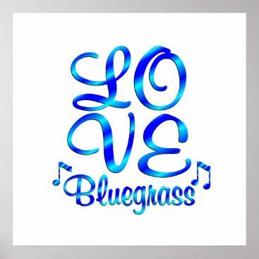 Art Themed LOVE Bluegrass Music Poster