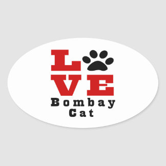 Love Bombay Cat Designes Oval Sticker