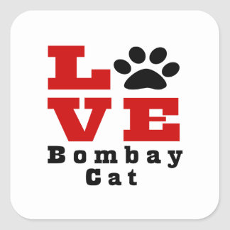 Love Bombay Cat Designes Square Sticker