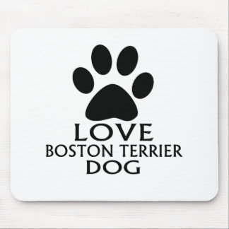 LOVE BOSTON TERRIER DOG DESIGNS MOUSE PAD