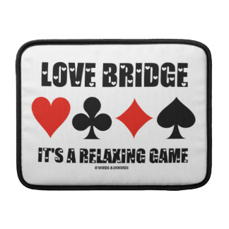 Love Bridge It's A Relaxing Game (Four Card Suits) Sleeve For MacBook Air