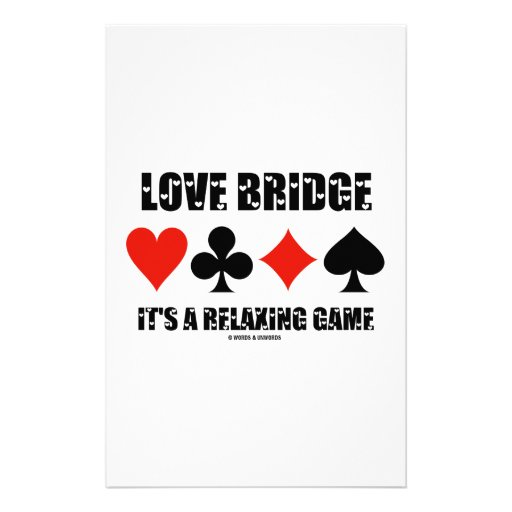 Love Bridge It's A Relaxing Game (Four Card Suits) Stationery
