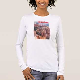 Love Bryce Canyon Long Sleeve T-Shirt