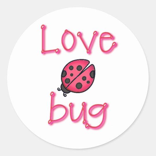 LOVE BUG by SHARON SHARPE Classic Round Sticker