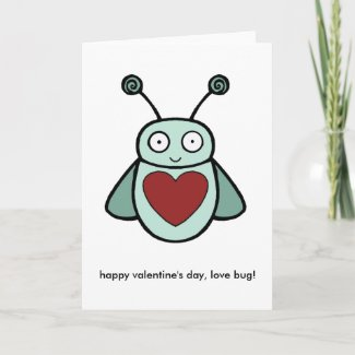 Love Bug, happy valentine's day, love bug! card