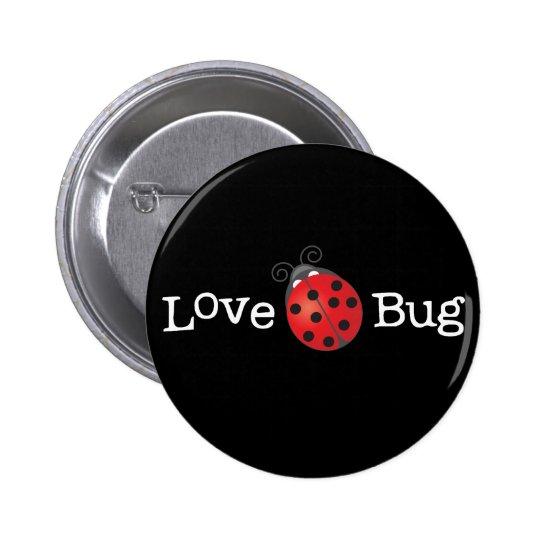 Love Bug - Ladybug Pinback Button