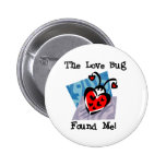Love Bug Valentine Tshirts and Gifts Pinback Button