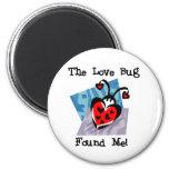 Love Bug Valentine Tshirts and Gifts Fridge Magnet