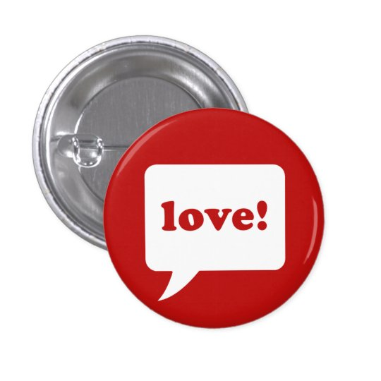 """love!"" button"