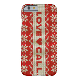 LOVE CALL BARELY THERE iPhone 6 CASE