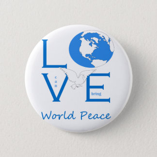 Love can bring world peace button