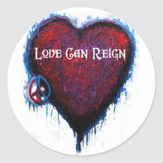 Love Can Reign Heart Stickers! Classic Round Sticker