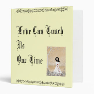Love Can Touch Us One Time Binder