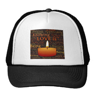 Love, Candle quote Trucker Hat
