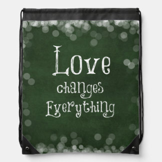 Love Changes Everything Quote Cinch Bags