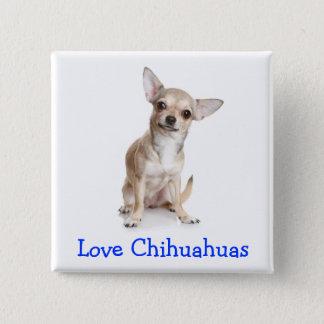 Love Chihuahuas Button Pin