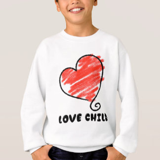 Love Child - super cute and cool Sweatshirt