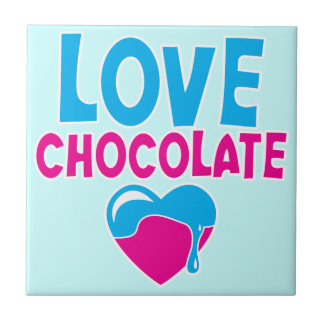 LOVE CHOCOLATE! with dripping heart Ceramic Tiles