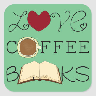 Love, Coffee, Books - Change Color Square Sticker