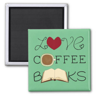 Love, Coffee, Books - Choose Color 2 Inch Square Magnet