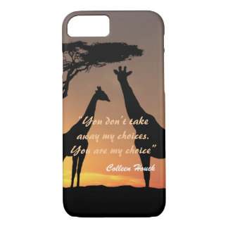 Love Colleen Houck quote giraffes nature design iPhone 7 Case