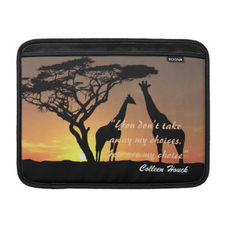 Love Colleen Houck quote giraffes nature design Sleeve For MacBook Air
