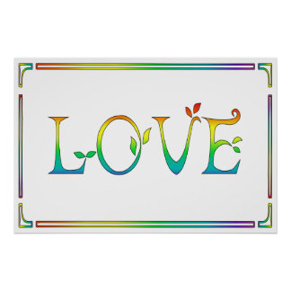 LOVE Colorful-CHOOSE YOUR OWN BACKGROUND COLOR Poster