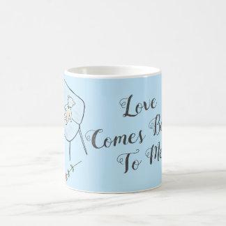 Love Comes Back Blue Coffee Mug