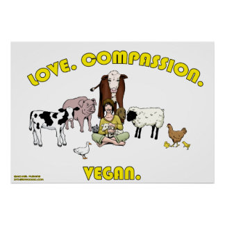 Love. Compassion. Vegan. Poster