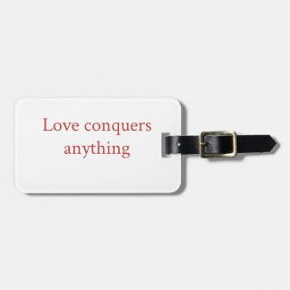 Love conquer all luggage tag