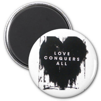 Love Conquers All 2 Inch Round Magnet