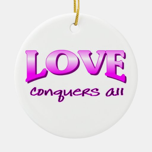 Love conquers all Christian saying Double-Sided Ceramic Round Christmas Ornament