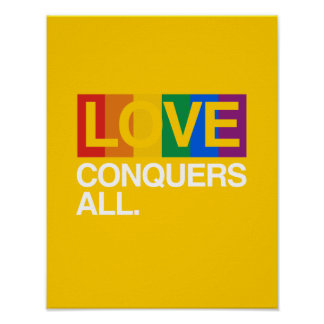 LOVE CONQUERS ALL -.png Poster